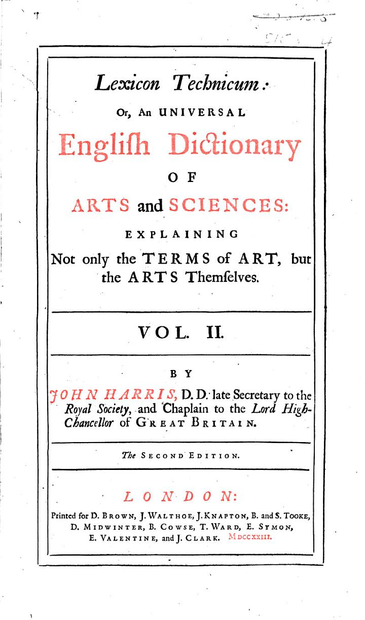 Lexicon Technicum ... Second edition. vol. II.