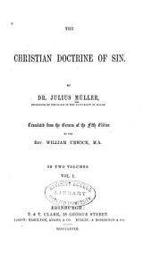 The Christian Doctrine of Sin: Volume 1