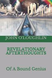 Revelationary Afterthoughts