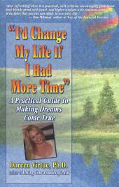 I'd Change My Life: If I Had More Time