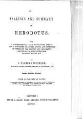 An Analysis and Summary of Herodotus: With a Synchronistical Table of Principal Events; Tables of Weights, Measures, Money, and Distances; an Outline of the History and Geography; and the Dates Completed from Gaisford, Baehr, Etc