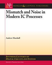 Mismatch and Noise in Modern IC Processes