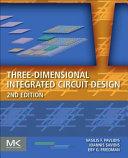 Three Dimensional Integrated Circuit Design PDF