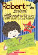 Robert and the Instant Millionaire Show PDF