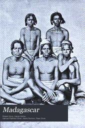 Madagascar: Or, Robert Drury's Journal During Fifteen Years' Captivity on that Island. And a Further Description of Madagascar by the Abbé Alexis Rochon
