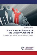 The Career Aspirations of the Visually Challenged