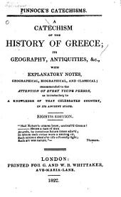 A catechism of the history of Greece: its geography, antiquities, &c