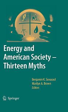 Energy and American Society     Thirteen Myths PDF