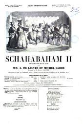 Schahabaham 2. opéra-bouffe en un acte par A. de Leuven et Michel Carré