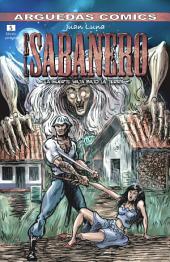 El Sabanero (Tomo 5) : LA MUERTE VIAJA BAJO LA TIERRA