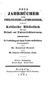 Neue Jahrbücher für Philologie und Paedagogik: Band 1