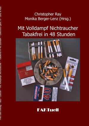 Mit Volldampf Nichtraucher   Tabakfrei in 48 Stunden PDF