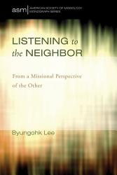 Listening To The Neighbor Book PDF