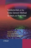 Fundamentals of the Finite Element Method for Heat and Fluid Flow PDF