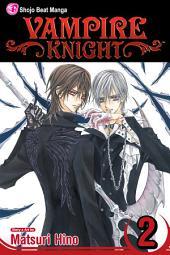 Vampire Knight: Volume 2
