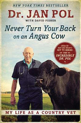 Never Turn Your Back on an Angus Cow PDF