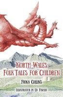 North Wales Folk Tales for Children PDF
