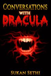 Dracula Conversations With Dracula As Influenced By The Vampire Diaries Count Dracula Frankenstein Blue Moon Blood Moon  Book PDF