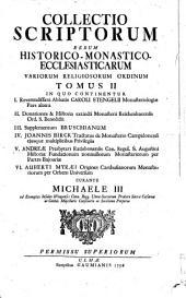 Collectio Scriptorum Rerum Historico-Monastico-Ecclesiasticarum Variorum Religiosorum Ordinum: 2