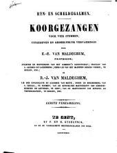 Rijn- en Schelde-galmen: Volume 1