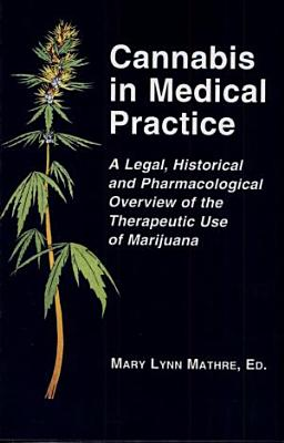Cannabis in Medical Practice