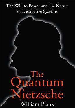 The Quantum Nietzsche PDF