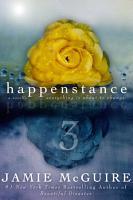 Happenstance  A Novella Series  Part Three  PDF
