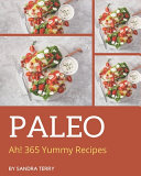 Ah 365 Yummy Paleo Recipes Book PDF