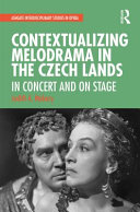 Contextualizing Melodrama in the Czech Lands