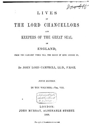 Lives of the Lord Chancellors and Keepers of the Great Seal of England