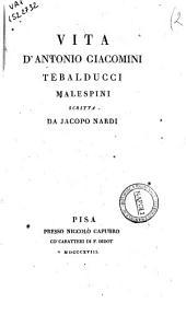Vita d'Antonio Giacomini Tebalducci Malespini scritta da Jacopo Nardi