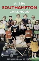 A 1950s Southampton Childhood PDF