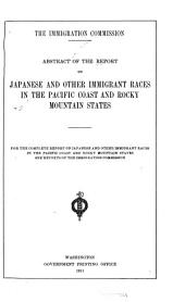 Abstract of the Report on Japanese and Other Immigrant Races in the Pacific Coast and Rocky Mountain States: Volume 6