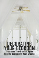 Decorating Your Bedroom PDF