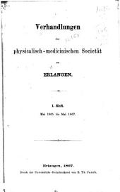 Sitzungsberichte der Physikalisch-Medicinischen Societät zu Erlangen: Ausgaben 1-5