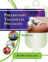 Phlebotomy Technician Specialist: Edition 2
