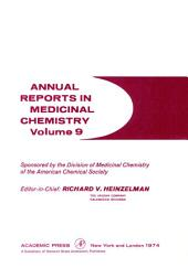 Annual Reports in Medicinal Chemistry: Volume 9