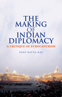 The Making of Indian Diplomacy PDF