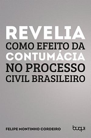 Revelia como efeito da contum  cia no processo civil brasileiro PDF