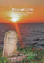 Bloodline: of Peasants, Pilgrims and Poets