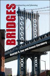 Bridges: Their Engineering and Planning