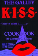 The Galley K.I.S.S. Cookbook