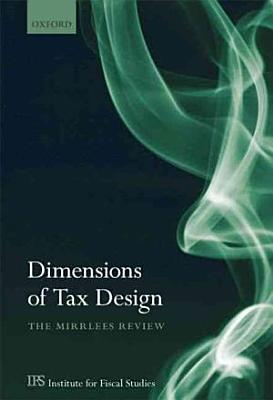 Dimensions of Tax Design The Mirrlees Review PDF