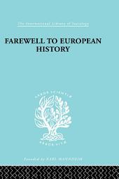 Farewell European Hist Ils 95