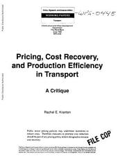 Pricing, Cost Recovery, and Production Efficiency in Transport: A Critique