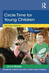 Circle Time for Young Children: Edition 2
