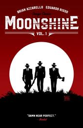 Moonshine Vol. 1: Damn Near Perfect