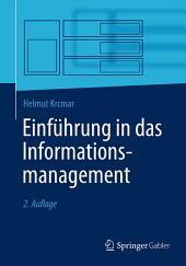 Einführung in das Informationsmanagement: Ausgabe 2