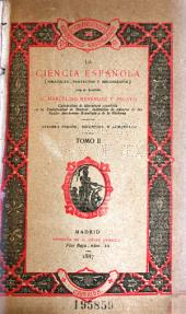 La ciencia española (polémicas, proyectos y bibliografía)
