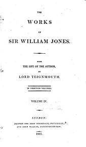 The Works of Sir William Jones: Volume 4